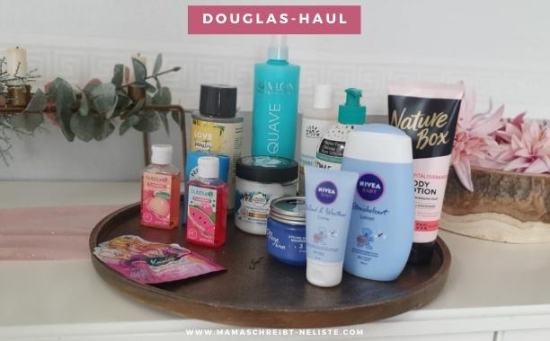 Mein Douglas-Haul: Diese Pflege-Produkte brauchen Mädels definitiv!