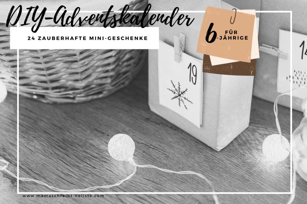 DIY Adventskalender – 100+ Ideen für Kinder (ohne Süßkram)