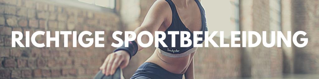 richtige Sportbekleidung sichern