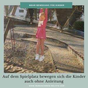 Bewegung für Kinder // Spiele: Die Deutsche Sportjugend empfiehlt bei  Kindergartenkindern (ca. 4 bis 6 Jahre) eine Bewegungszeit von 180 Minuten am Tag. Zu diesen drei Stunden zählen sowohl die angeleiteten (Vereinstätigkeiten oder Sportunterricht z.B.) als auch nicht-angeleitete Bewegungseinheiten wie die auf einem Spielplatz oder eben Zuhause. Wie du Zuhause die Bewegungszeit deines Kindes erhöhen kannst, habe ich dir mit meinen sechs Kinderspielen und ihren individuellen Varianten gezeigt.