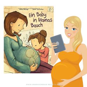 Ein Baby in Mamas Bauch - Geschwisterbuch zum neuen Brüderchen/ Schwesterlichen