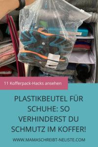 so packst du deine schuhe ein, schmutz vermeiden, Plastikbeutel, Kinderkoffer packen hacks tipps