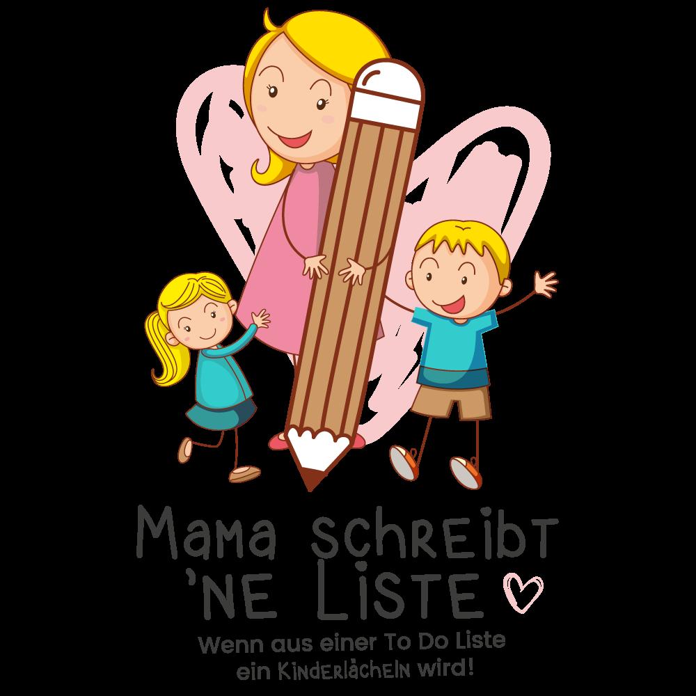 Mama schreibt 'ne Liste