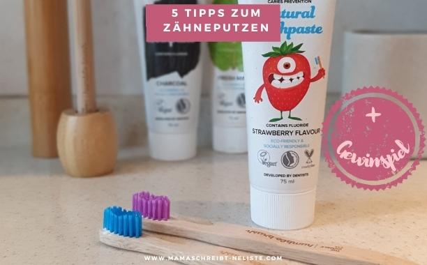 5 einfache Tipps für mehr Spaß beim Zähneputzen mit Kindern (+ Gewinnspiel)
